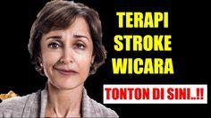 Terapi Wicara Stroke | Stroke Wicara | Cara Pengobatan Terapi Wicara Str...