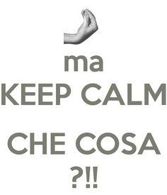 Funny Italian ~ Keep Calm