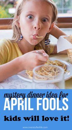 April Fools Day idea for kids | mystery dinner menu | free printable | April Fools joke | prank dinner for April Fool | pranks for kids | ideas for April Fools Day