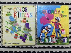 A set of Two Little Golden Books The Color Kittens and Colors