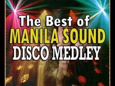 Non-Stop MANILA SOUND DISCO HITS [Songs Medley] - YouTube