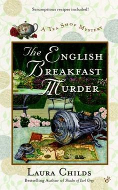 Bestseller Books Online The English Breakfast Murder (A Tea Shop Mystery) Laura Childs $7.99  - http://www.ebooknetworking.net/books_detail-042519129X.html