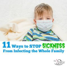 Sick kid? Find out how to contain those germs and lower the odds of it being contagious. http://thestir.cafemom.com/big_kid/178786/stop_kids_sickness_spreading_family