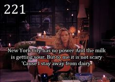 """Friends Things We Remember """"New York City has no power. Friends Tv Quotes, Friends Moments, Friend Memes, Friends Forever, Friends Episodes, Friends Series, Friends Tv Show, Friends Cafe, Best Tv Shows"""