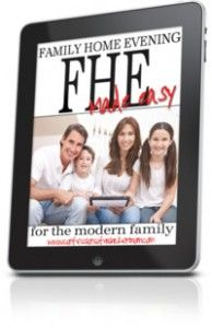 FHE Made Easy - a years worth of  family home evening focusing on the Book of Mormon.
