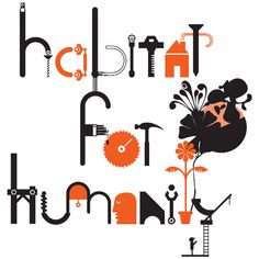 habitat for humanity Everyone should have a place to call home~ Typography Letters, Lettering, Habitat For Humanity, Freelance Illustrator, Luther, Art Forms, Restore, Habitats, Buffalo