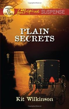 Plain Secrets (Love Inspired Suspense) by Kit Wilkinson. $5.75. Publication: July 3, 2012. Publisher: Love Inspired (July 3, 2012). Series - Love Inspired Suspense. Author: Kit Wilkinson