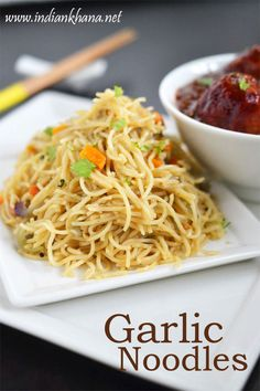 Garlic Noodles is popular Indo-Chinese recipe easy, vegan chili garlic noodles with  minimal ingredients.  Makes great lunch, dinner or lunch box recipe.