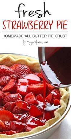 Fresh Strawberry Pie with Homemade All Butter Crust recipe. his easy fresh strawberry pie with Homemade All Butter Crust is bursting with fresh strawberries. It's a perfect spring treat! Köstliche Desserts, Delicious Desserts, Dessert Recipes, Yummy Food, Alcoholic Desserts, Spring Desserts, Butter Crust, Butter Pie, Fresh Strawberry Recipes
