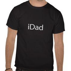 i Dad (iDad) Black T-Shirt - Fathers Day Gift $23.95