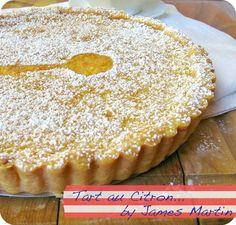 James Martins Lemon tart or Tart au Citron recipe for easy summer desserts Easy Summer Desserts, Lemon Desserts, Lemon Recipes, Just Desserts, Delicious Desserts, Dessert Recipes, Yummy Food, Dessert Tarts, Tart Recipes