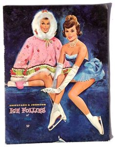 Ice Follies of 1964 Souvenir Program by Fritz Willis Roller Skating, Ice Skating, Figure Skating, Fashion Illustration Vintage, Retro Illustrations, Pin Up Posters, Vintage Winter, Vintage Christmas, Universe Art