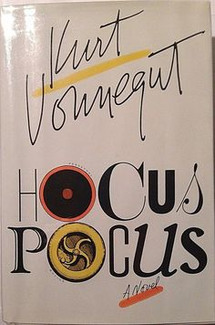 Kurt Vonnegut Jr.  HOCUS POCUS  Signed first edition hardback sci-fi rare novel