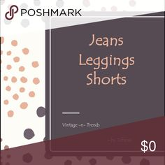 Jeans, leggings, shorts, trousers Lightly loved and new bottoms.  See something you love, make an offer! Jeans