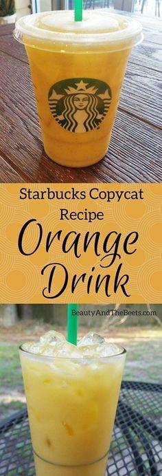Starbucks Orange Drink Copycat Recipe #OrangeDrink • Beauty and the Beets