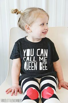 You Can Call Me Queen Bee- Modern Kids Tee, unisex,