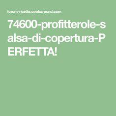 74600-profitterole-salsa-di-copertura-PERFETTA!