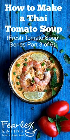 Part 3 of 6 in this fresh tomato soup series is for a Thai tomato soup which includes Thai herbs, coconut milk, red curry paste, lime juice and fish sauce! Fresh Tomato Soup, Tomato Soup Recipes, Coconut Curry, Thai Coconut, Asian Recipes, Real Food Recipes, Scotch Broth, Making Bone Broth, Bone Soup