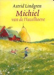 Michiel van de Hazelhoeve - Astrid Lindgren