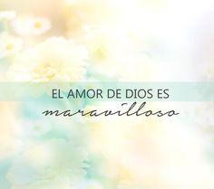 Centro Cristiano para la Familia: El amor de Dios es maravilloso