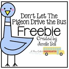 Check out this freebie for one of my favorite back to school books, Don't Let the Pigeon Drive the Bus. These activities are perfect for getting little ones excited about reading and writing. Check out my blog to find other back to school book freebies... A Place Called Kindergarten