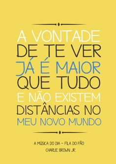 Novo Mundo Charlie Brown, Charlie Brown Jr, Beauty Quotes, Me Me Me Song, Mind Blown, Reflection, Lyrics, Songs, Lettering
