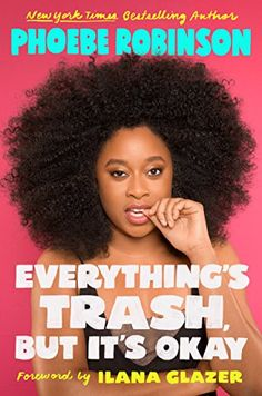 New York Times bestselling author and star of 2 Dope Queens Phoebe Robinson is back with a new, hilarious, and timely essay collection on gender, race,. New Books, Good Books, Books To Read, Children's Books, 2 Dope Queens, Cultural Criticism, Black Authors, Pop Culture References, Thing 1