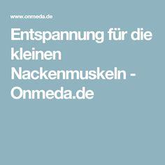 Entspannung für die kleinen Nackenmuskeln - Onmeda.de