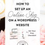 How To Set Up An Online Shop On A WordPress Site