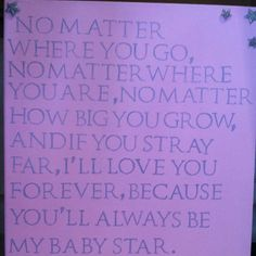 Quote for baby P's room!