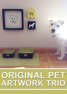 Decorate your pet's area with their own personal art. Everyone in the house needs a special place, right?