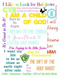 Baptism, LDS, 8, Eight is great, Baptism Subway art Free, I am a child of God, Choose the right, CTR, Free LDS Primary, primary, I like to look for Rainbows,
