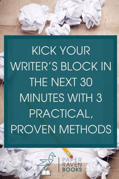 Sometimes you're frustrated, can't write, and just really need something right now that can get you back to writing. Here are 3 practical, actionable, proven methods to kick your writer's block in 30 minutes or less. Fiction Writing, Writing Advice, Writing Resources, Writing A Book, Writing Ideas, Writing Workshop, Writing Styles, Writing Practice, Writing Help