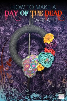 How to Make a Day of the Dead Halloween Wreath