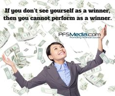 If you don't see yourself as a winner, then you cannot perform as a winner. www.pfsmedia.com #primerica #pfsmedia #pfs #financialfreedom #winner #mindovermatter