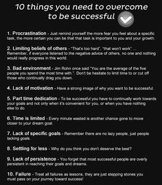 """10 Things You Need to Overcome To Be Successful""  