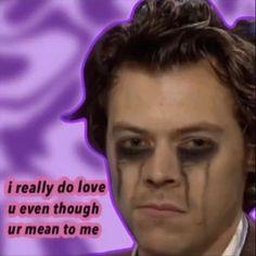 Stupid Funny Memes, Funny Relatable Memes, Haha Funny, Harry Styles Memes, Response Memes, Current Mood Meme, Cute Love Memes, Text Memes, One Direction Memes