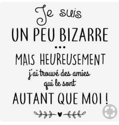 personnaliser tee shirt Je suis un peu bizarre - Best Pins Live French Quotes, Positive Attitude, Sentences, Slogan, Decir No, Bff, Quotations, Funny Quotes, Quotes Quotes