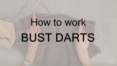 Want to know why you might want to add bust darts? Watch Julie explain why, here! Explain Why, Darts, T Shirts For Women, Knitting, Tips, Yarn Crafts, Watch, Youtube, Tutorials