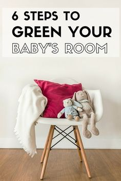 How to design an eco-friendly nursery