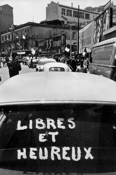 """Free and happy"", Algiers, July 1962 Marc Riboud, Moving To Paris, French Photographers, The Beautiful Country, France, Magnum Photos, North Africa, World History, Lyon"