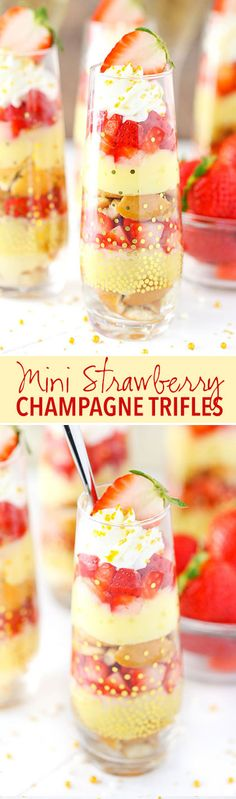 Mini Strawberry Champagne Trifle - layers of champagne custard, cookies and strawberries! SO good! Perfect for New Year's Eve!