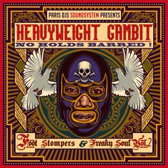 Paris DJs Soundsystem / Heavyweight Gambit, No Holds Barred! - Foot Stompers and Freaky Soul Vol.2 / Paris DJs