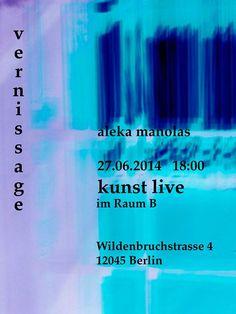 Vernissage Aleka Manola le 27.06.2014 chez Raum B