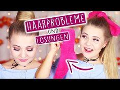 8 HAARPROBLEME & LÖSUNGEN! - Nie wieder Fliege-Haare!  - YouTube