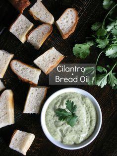 Love And Bellinis: Cilantro Bread Oil