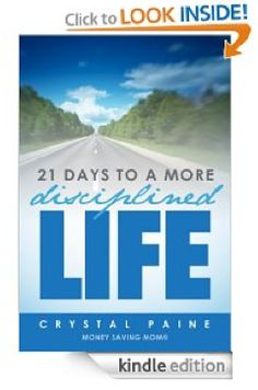 21 Days to a More Disciplined Life - It's free thru tomorrow 10-25-12! I love this authors daily emails and site.