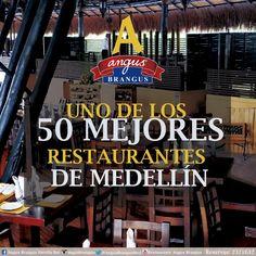 Hacemos parte de los 50 #mejoresrestaurantes de #Medellín; por ésta y otras razones, ¡visita #AngusBrangus ! .