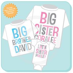Set of Three Personalized Big Sister Big by ThingsVerySpecial