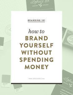 How to brand yourself without spending money | Spruce Rd. #branding #DIY #logo